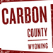 Visit Carbon County, WY! - Visit Carbon County Wyoming - lodging, activities, fishing, hiking, camping, snowmobiling, cross country skiing, and much more! Click here to request a visitors guide.