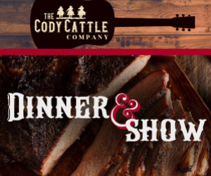 Dinner and a Show at Cody Cattle Company